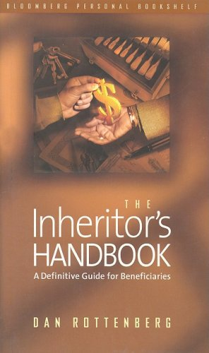 9781576600511: The Inheritor's Handbook: A Definitive Guide for Beneficiaries (Bloomberg Personal Bookshelf (Hardcover))