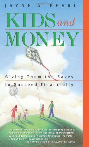 9781576600641: Kids and Money: Giving Them the Savvy to Succeed Financially (Bloomberg Personal Bookshelf (Paperback))