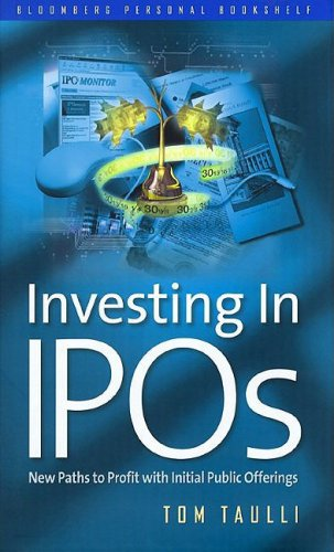 Investing in IPOs ? New Paths to Profit with Initial Public Offerings