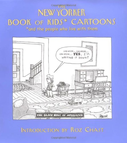 9781576600979: The New Yorker Book of Kids Cartoons