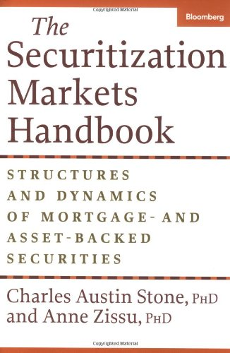 9781576601389: Securitization Markets Handbook: Issuing and Investing in Morgage and Asset-Backed Securities (Bloomberg Professional)