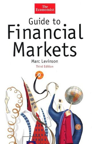 9781576601426: Guide to Financial Markets, Third Edition (The Economist Series)