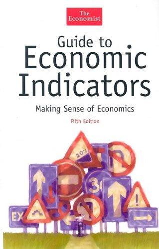 9781576601457: Guide to Economic Indicators: Making Sense of Economics