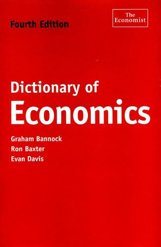 9781576601464: Dictionary of Economics, Fourth Edition (The Economist Series)