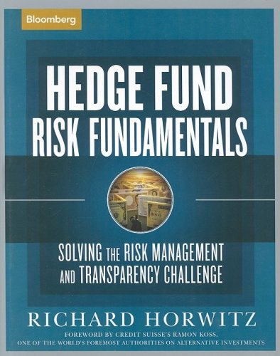 9781576601631: Hedge Fund Risk Fundamentals: Solving the Risk Management and Transparency Challenge (Bloomberg Professional Library)