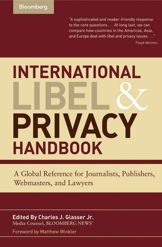 International Libel and Privacy Handbook: A Global Reference for Journalists Publishers Webmaster...
