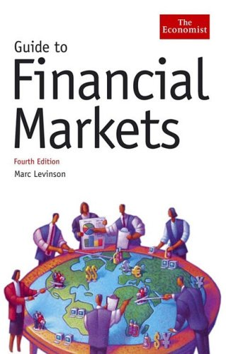 9781576602010: Guide to Financial Markets, Fourth Edition (Economist Books)