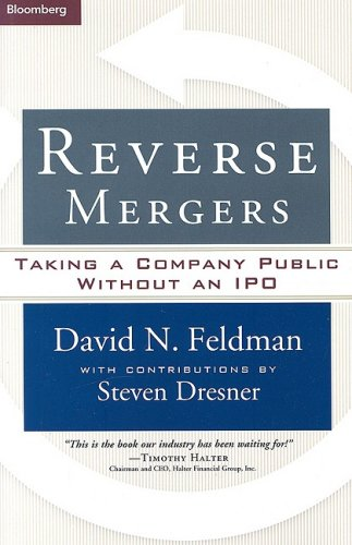 9781576602317: Reverse Mergers: Taking a Company Public Without an IPO
