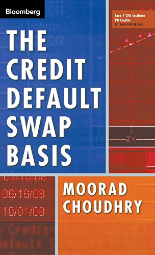 9781576602362: The Credit Default Swap Basis (Bloomberg Financial)