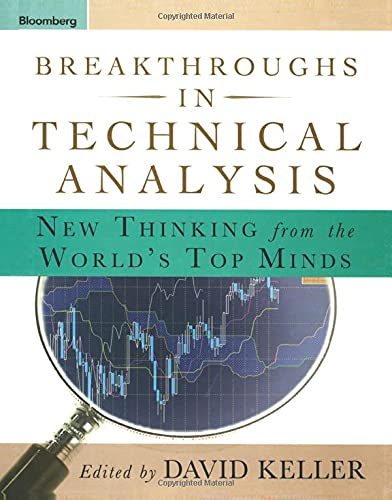 9781576602423: Breakthroughs in Technical Analysis: New Thinking From the World's Top Minds