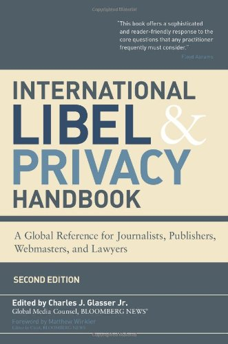 9781576603246: International Libel and Privacy Handbook: A Global Reference for Journalists, Publishers, Webmasters, and Lawyers, Second Edition