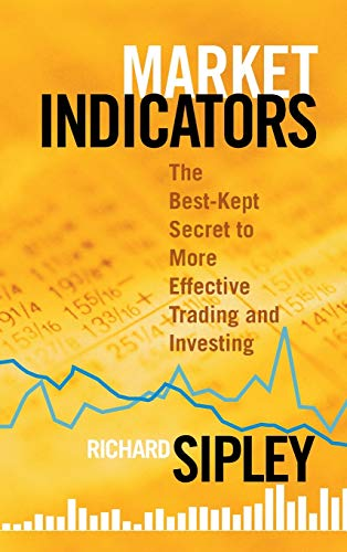 9781576603314: Market Indicators: The Best-Kept Secret to More Effective Trading and Investing