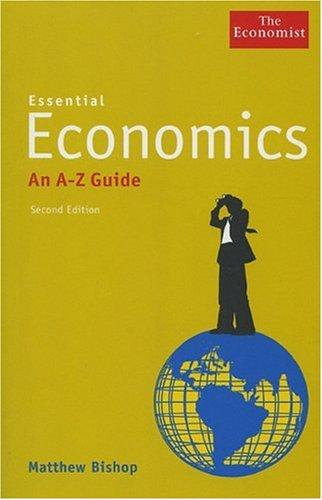 9781576603512: Essential Economics (The Economist)