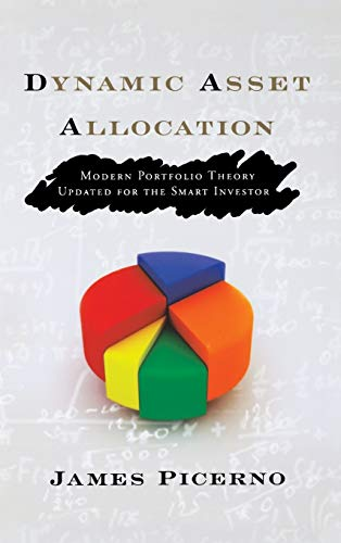 9781576603598: Dynamic Asset Allocation: Modern Portfolio Theory Updated for the Smart Investor