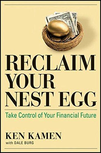 9781576603703: Reclaim Your Nest Egg: Take Control of Your Financial Future