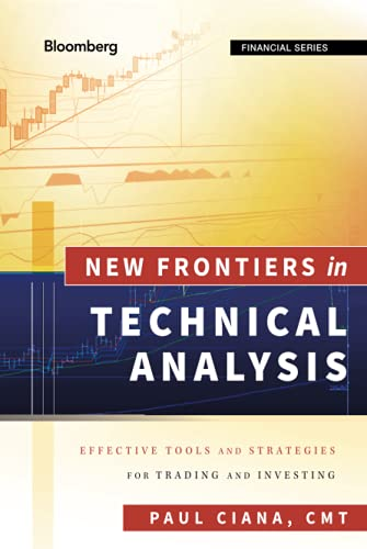 9781576603765: New Frontiers in Technical Analysis: Effective Tools and Strategies for Trading and Investing
