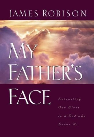 My Father's Face: A Portrait of the Perfect Father