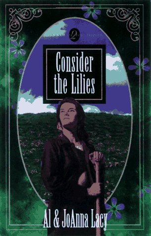 9781576730492: Consider the Lilies (Hannah of Fort Bridger Series #2)