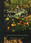 9781576730720: A Small Book about God