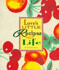 9781576730942: Love's Little Recipe Book for Life