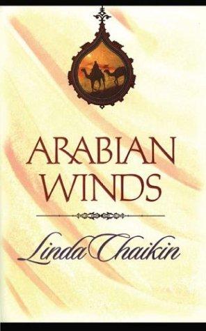 Arabian Winds (Egypt Trilogy #1): Chaikin, Linda