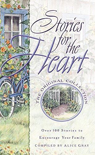 9781576731277: Stories for the Heart: Over 100 Stories to Encourage Your Soul