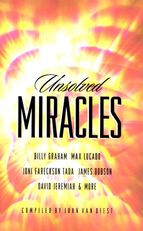 9781576731505: Unsolved Miracles