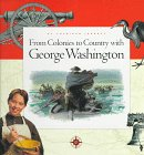 9781576731550: From Colonies to Country with George Washington (My American Journey)