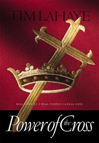Power of the Cross: LaHaye, Tim