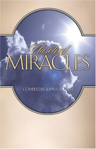 9781576732267: Unsolved Miracles
