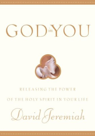 9781576732335: God in You: Releasing the Power of the Holy Spirit in Your Life