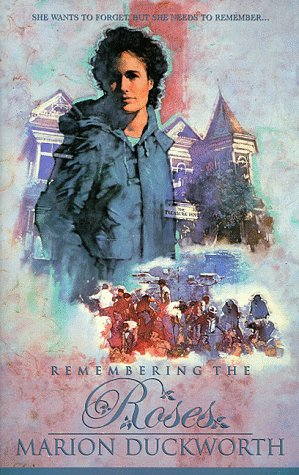9781576732366: Remembering the Roses (Palisades Pure Romance)