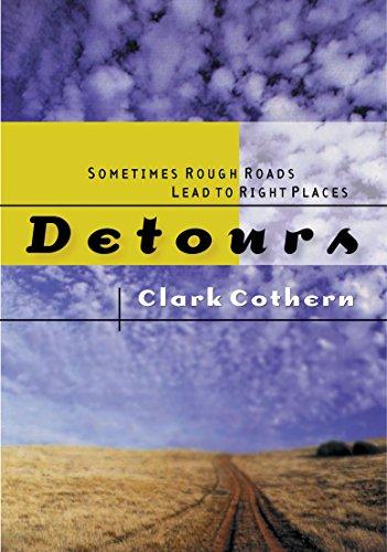 9781576732861: Detours: Sometimes Rough Roads Lead to Right Places