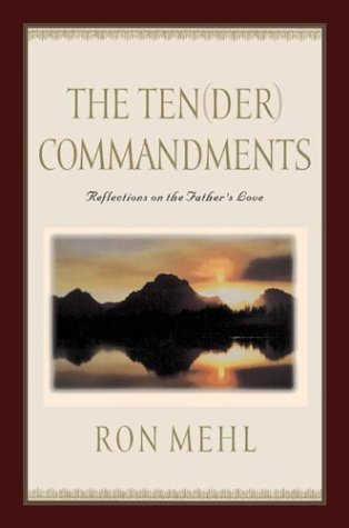 9781576733042: The Ten-der Commandments: Reflections on the Father's Love