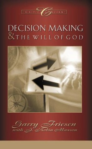9781576733219: Decision Making and the Will of God: A Biblical Alternative to the Traditional View