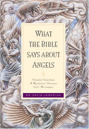 9781576733363: What the Bible Says about Angels