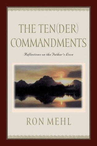 9781576733400: The Ten-der Commandments: Reflections on the Father's Love