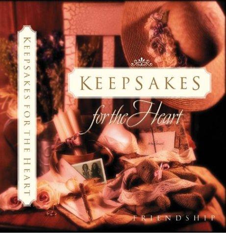 Keepsakes for the Heart: Friendship collection: Multnomah Books