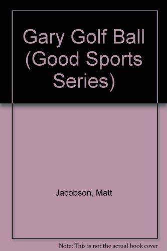 Gary Golf Ball (GoodSports) (1576734285) by Jacobson, Matt