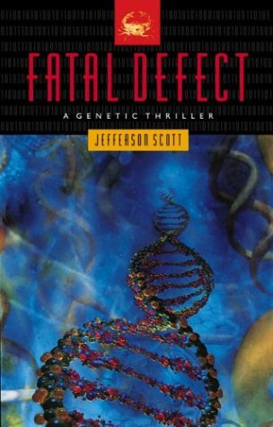 9781576734520: Fatal Defect (Ethan Hamilton Technothrillers Trilogy #3)