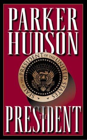 9781576734575: The President