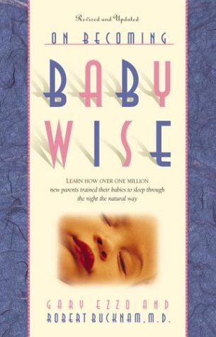 9781576734582: On Becoming Baby Wise