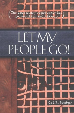 Let My People Go: Bombay, Cal