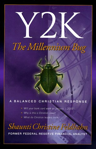 Y2K: The Millennium Bug: a Balanced Christian Response