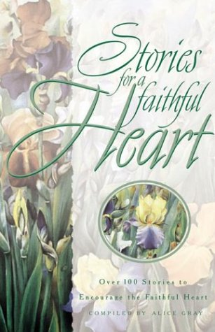 9781576734919: Stories for a Faithful Heart