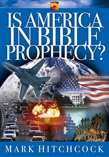 9781576734964: Is America in Bible Prophecy? (Signs of the Times Series)