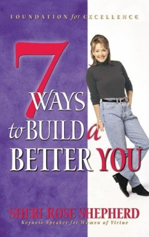9781576735572: 7 Ways to Build a Better You