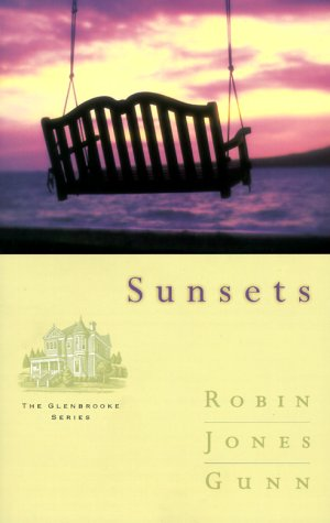 9781576735589: Sunsets (Glenbrooke, Book 4)