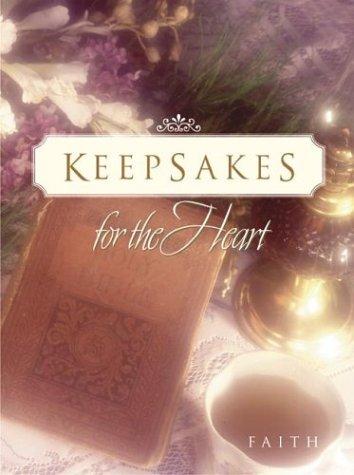 Keepsakes for the Heart: Faith