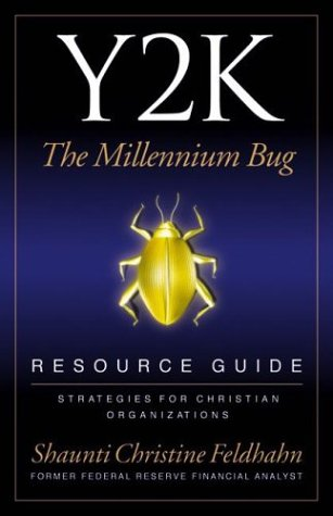 Y2K: The Millennium Bug-Resource Guide: Feldhahn, Shaunti